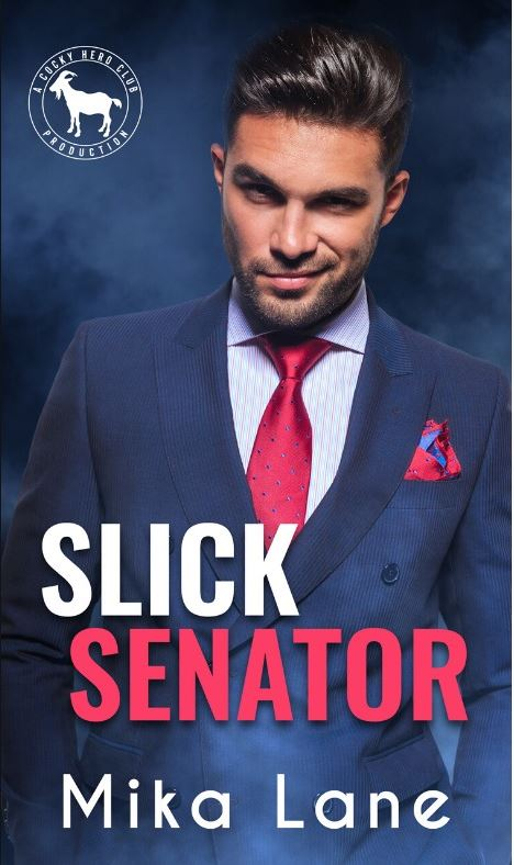 Slick Senator (Cocky Hero Club) by Mika Lane