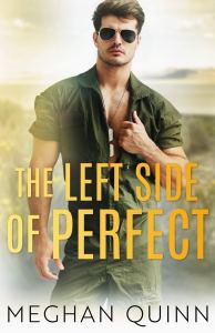 The Left Side of Perfect (The Perfect Duet #1) by Meghan Quinn