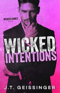Wicked Intentions (Wicked Games #3) by J.T. Geissinger
