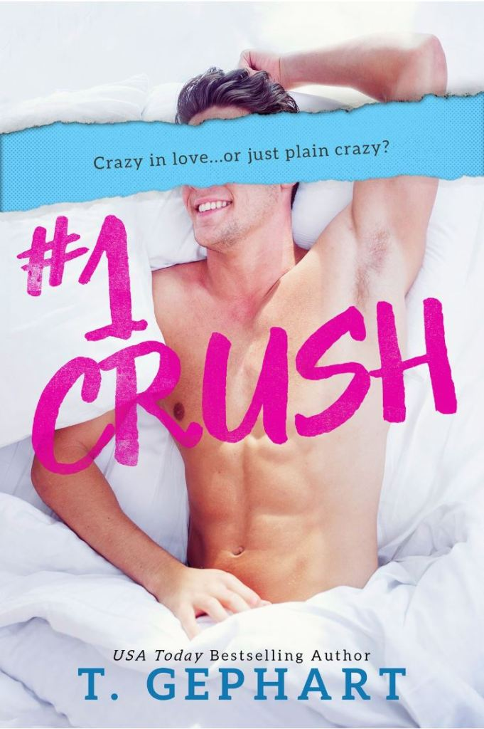 #1 Crush by T. Gephart
