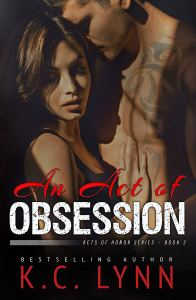 An Act of Obsession by KC Lynn