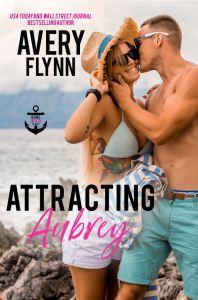 Attracting Aubrey (Gone Wild #3) by Avery Flynn