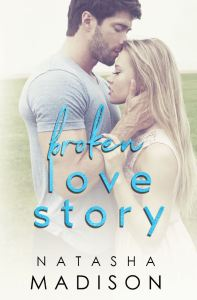 Broken Love Story (Love Story #3) by Natasha Madison
