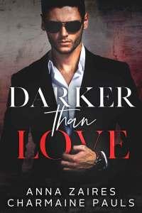 Darker Than Love (Darker Than Love #1) by Anna Zaires