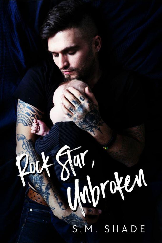 Rock Star, Unbroken (Tragic Duet #2) by S.M. Shade