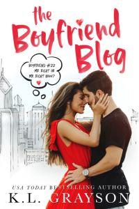 The Boyfriend Blog by K.L. Grayson