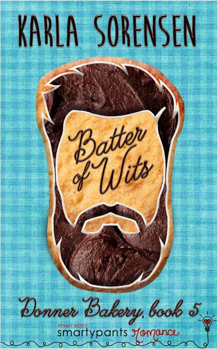 Batter of Wits by Karla Sorensen