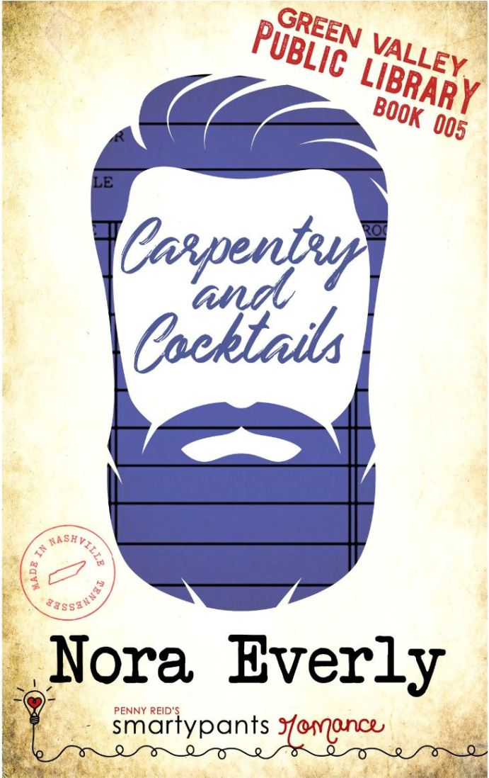 Carpentry and Cocktails by Nora Everly