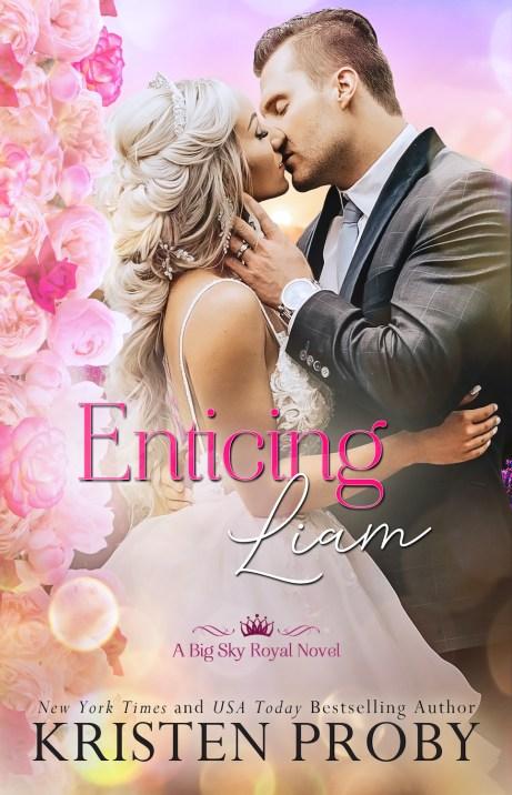 Enticing Liam (Big Sky Royals #2) by Kristen Proby