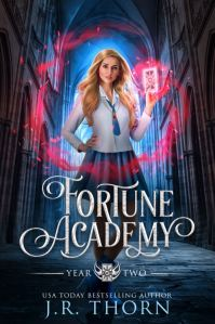 Fortune Academy Year Two by J.R. Thorn