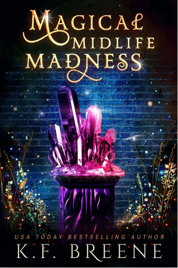 Magical Midlife Madness by K.F. Breene