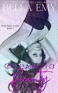 Once Upon a Beauty by Bella Emy