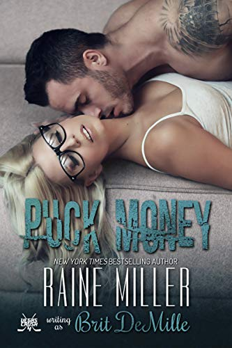 Puck Money by Raine Miller