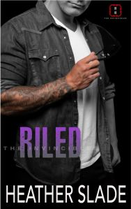 Riled (The Invincibles #4) by Heather Slade