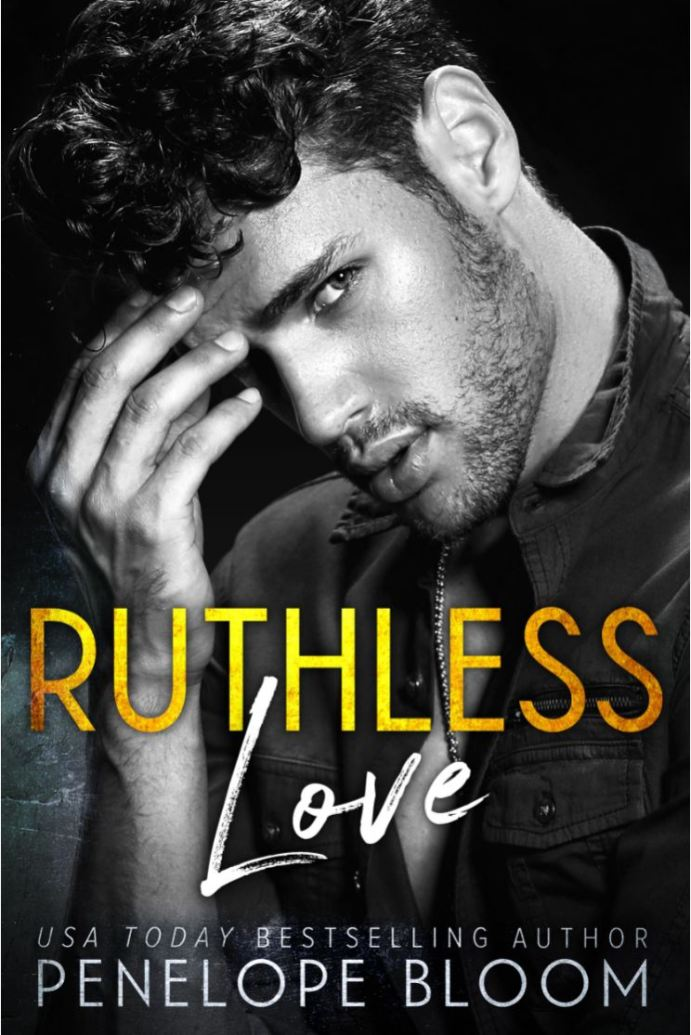 Ruthless Love by Penelope Bloom