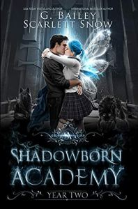 Shadowborn Academy Year Two by G. Bailey