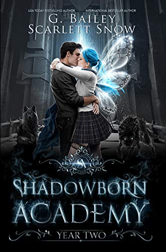 Shadowborn Academy Year Two by G. Bailey