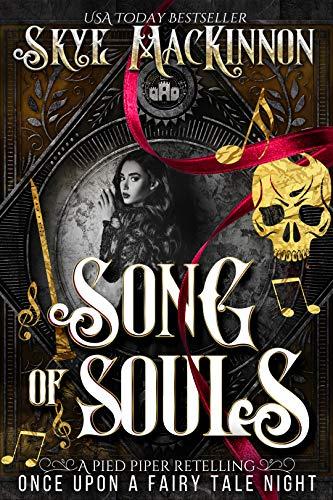 Song of Souls by Skye MacKinnon