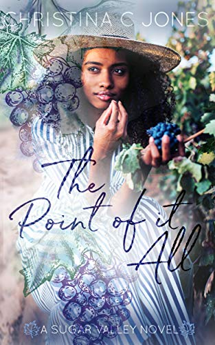 The Point of It All by Christina C. Jones
