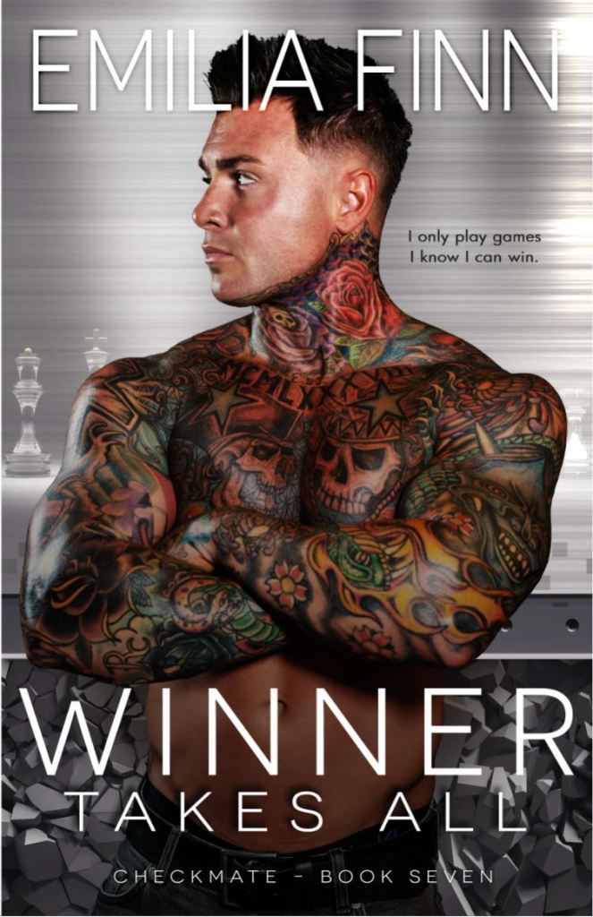Winner Takes All (Checkmate Series #7) by Emilia Finn