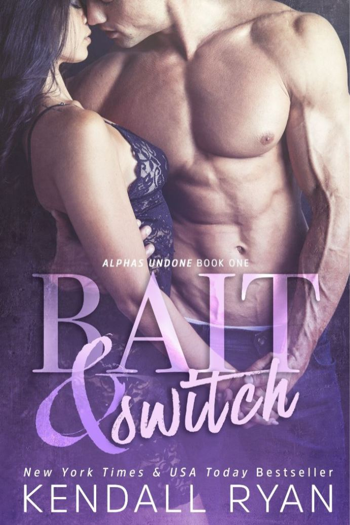 Bait & Switch by Kendall Ryan