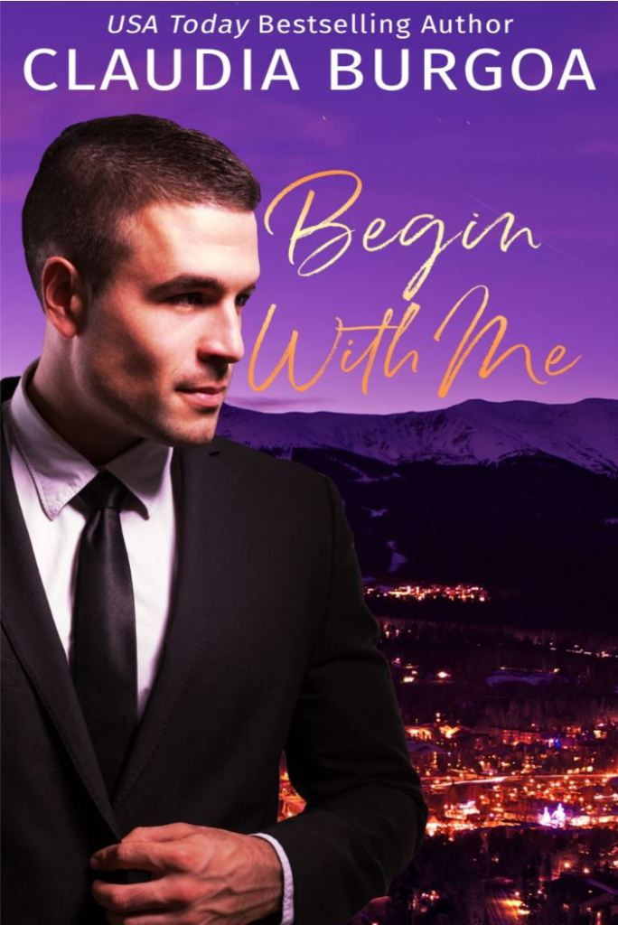 Begin with Me by Claudia Burgoa
