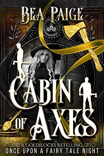 Cabin of Axes by Bea Paige