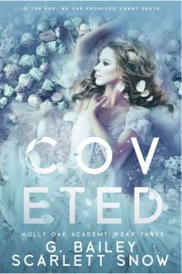 Coveted by G. Bailey & Scarlett Snow