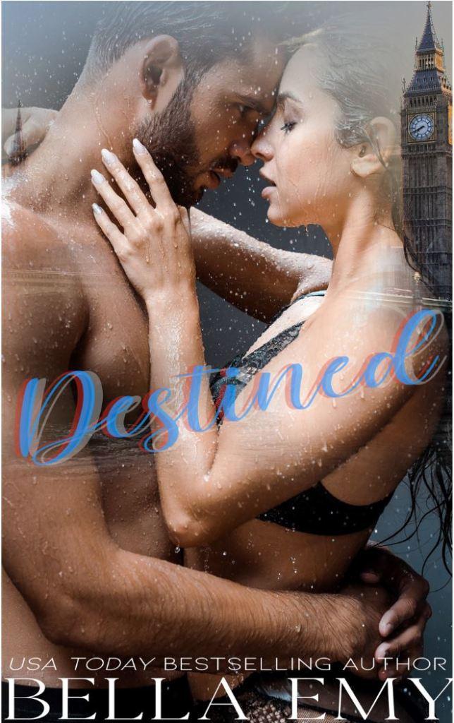 Destined by Bella Emy