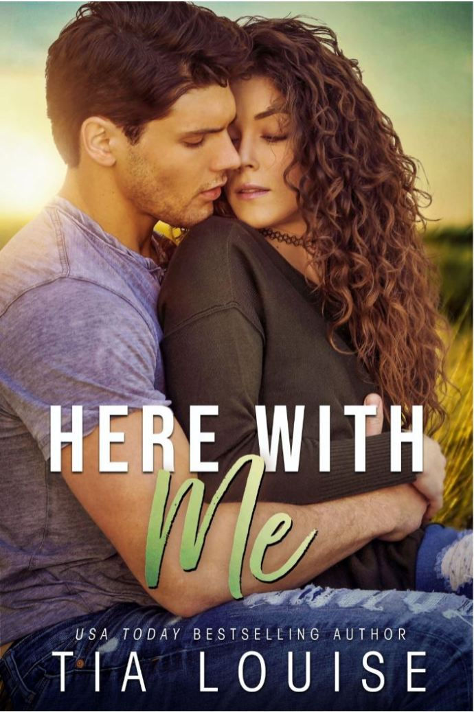 Here With Me by Tia Louise