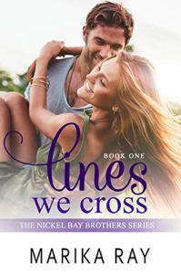 Lines We Cross by Marika Ray