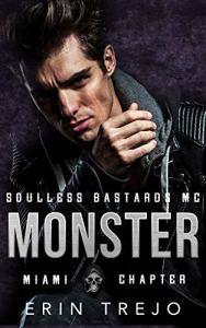 Monster Soulless Bastards MC Miami by Erin Trejo