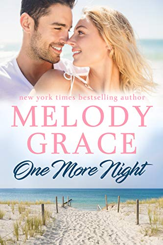 One More Night by Melody Grace