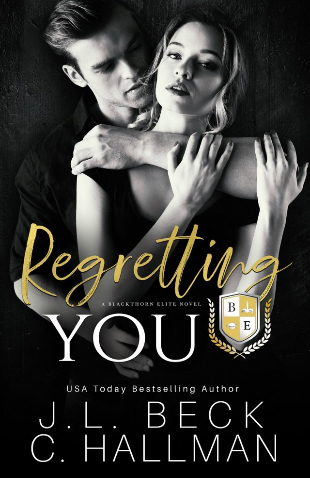 Regretting You by J.L. Beck & C. Hallman