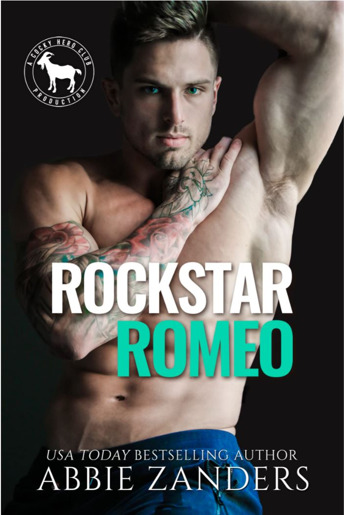 Rock Star Romeo (Cocky Hero Club) by Abbie Zanders