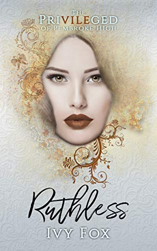Ruthless by Ivy Fox