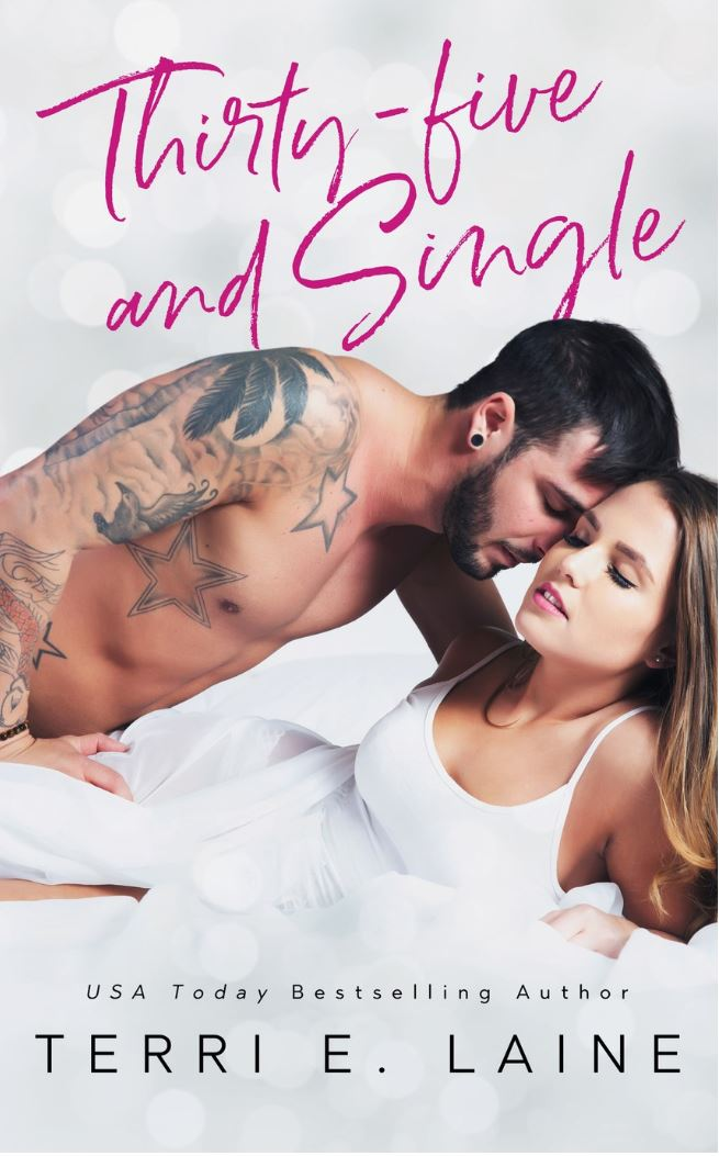 Thirty-five and Single by Terri E. Laine