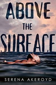 Above The Surface by Serena Akeroyd