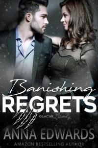 Banishing Regrets by Anna Edwards