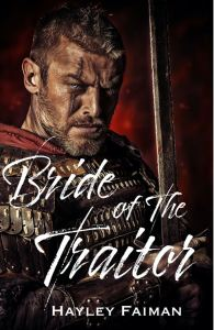 Bride of the Traitor by Hayley Faiman