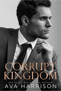 Cover Reveal Corrupt Kingdom by Ava Harrison
