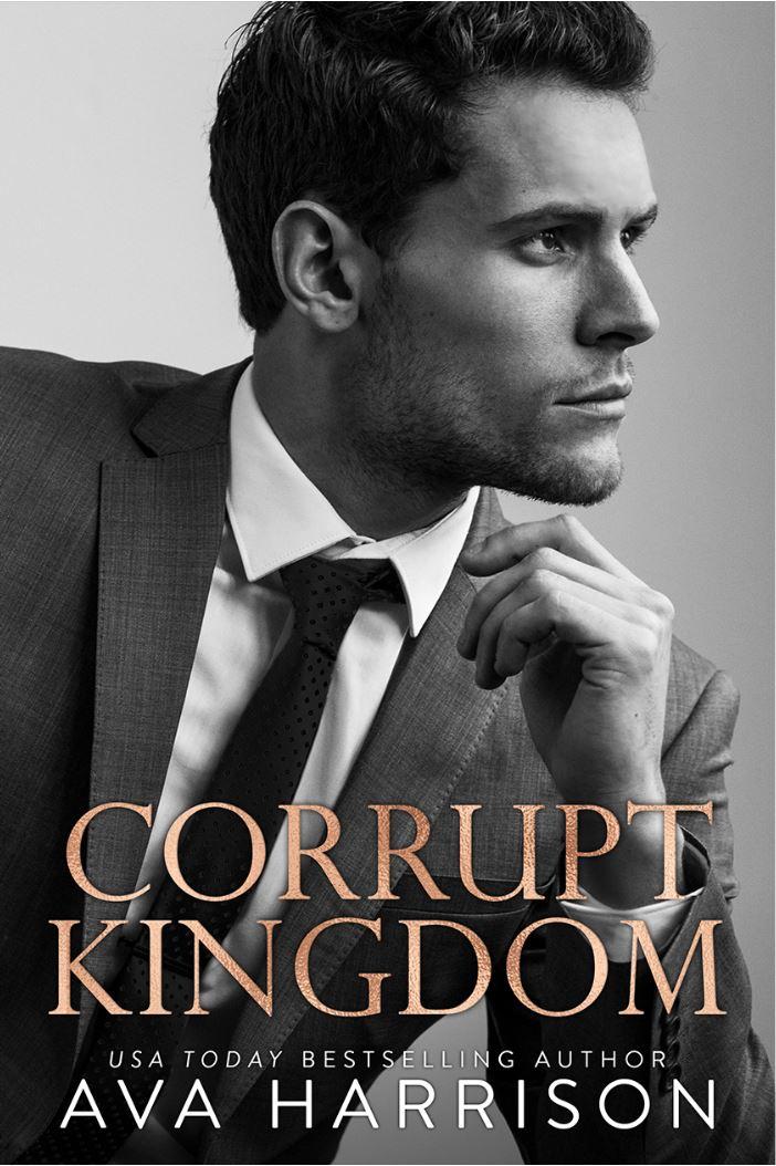 Corrupt Kingdom by Ava Harrison