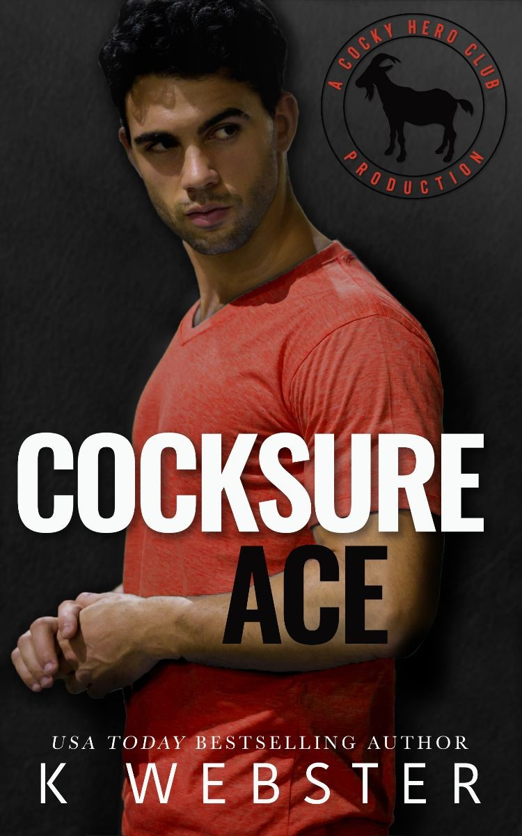 Cocksure Ace by K Webster