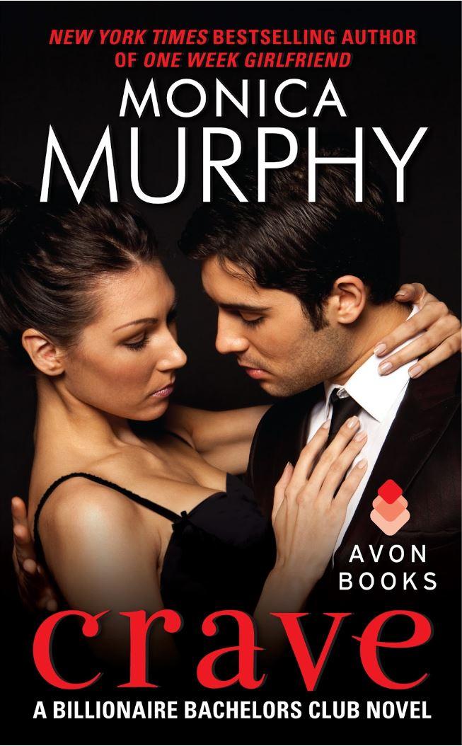 Crave (Billionaire Bachelors Club #1) by Monica Murphy