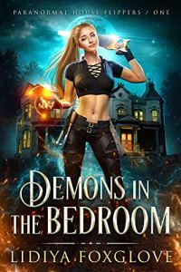 Demons in the Bedroom by Lidiya Foxglove