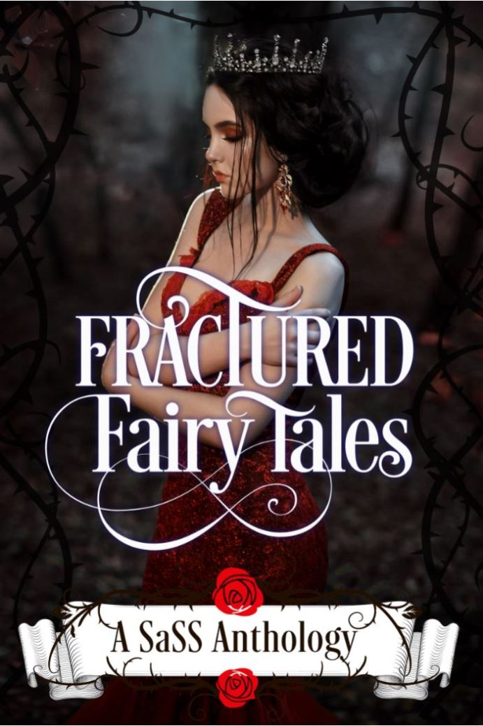 Fractured Fairy Tales A SaSS Anthology