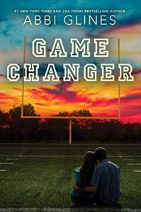 Game Changer by Abbi Glines