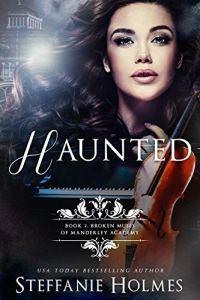 Haunted by Steffanie Holmes