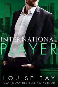 International Player by Louise Bay