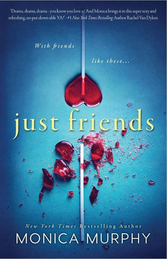 Just Friends (Friends Series #1) by Monica Murphy